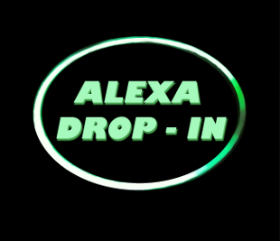 Alexa Drop-in